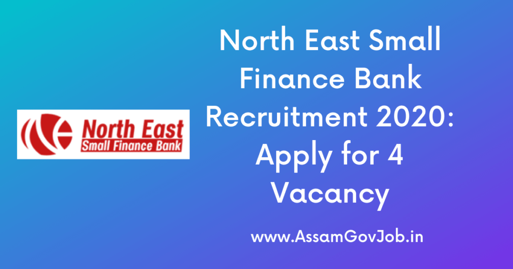 North East Small Finance Bank Recruitment 2020