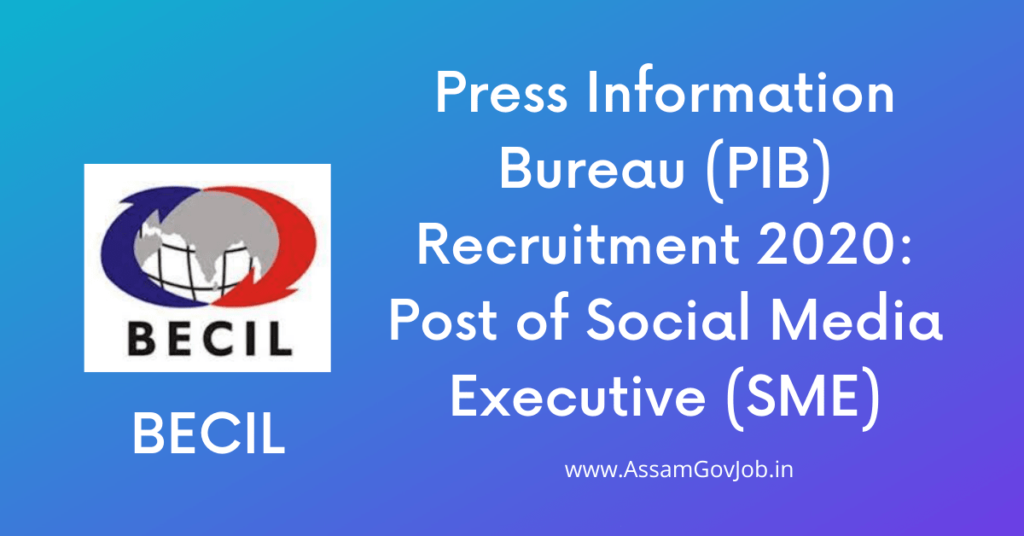 Press Information Bureau (PIB) Recruitment 2020