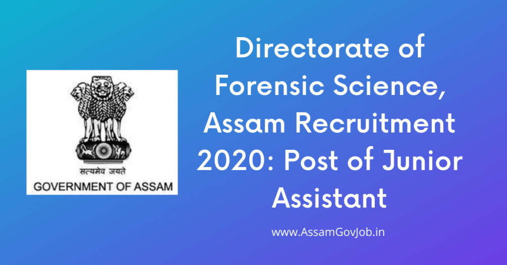 Directorate of Forensic Science, Assam Recruitment 2020