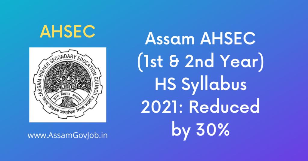Assam AHSEC HS Syllabus 2021