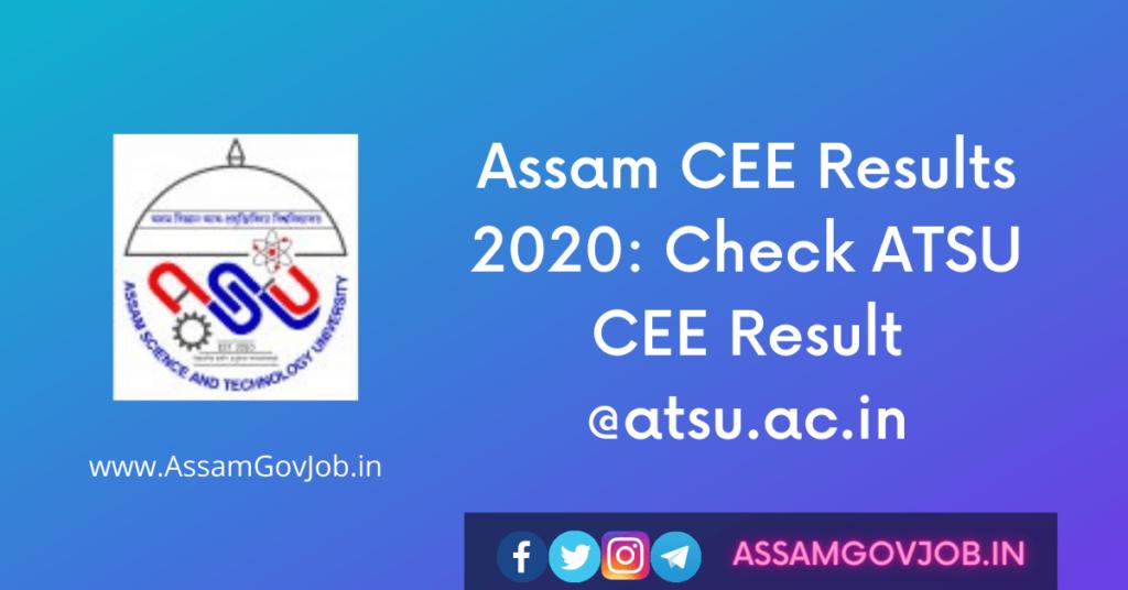 Assam CEE Results 2020: Check ATSU CEE Result @atsu.ac.in