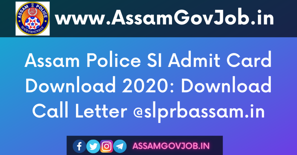 Assam Police SI Admit Card Download