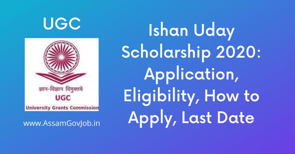 Ishan Uday Scholarship 2020
