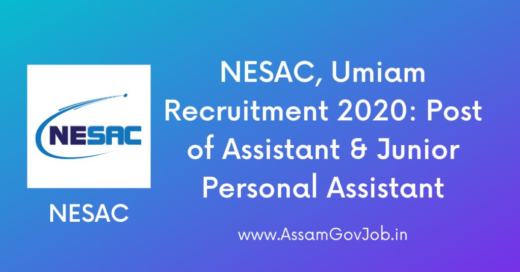 NESAC, Umiam Recruitment 2020