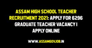Assam High School Teacher Recruitment
