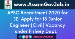 APSC Recruitment 2020 for JE