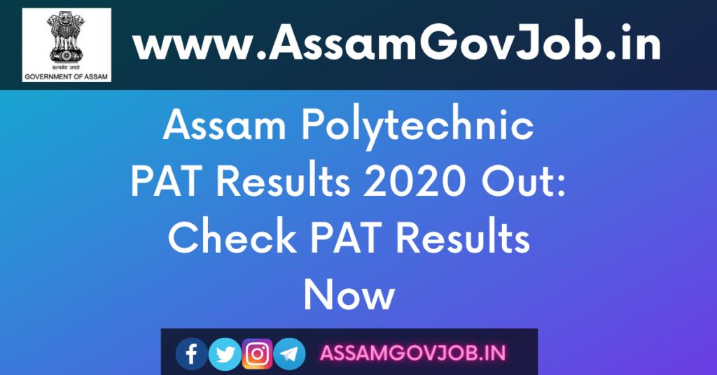 Assam Polytechnic PAT Results 2020
