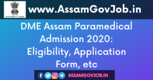 DME Assam Paramedical Admission 2020