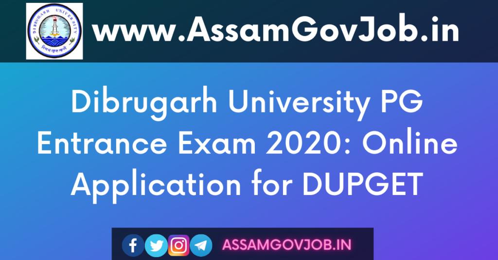 Dibrugarh University PG Entrance Exam 2020