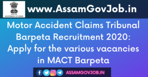 Motor Accident Claims Tribunal Barpeta Recruitment