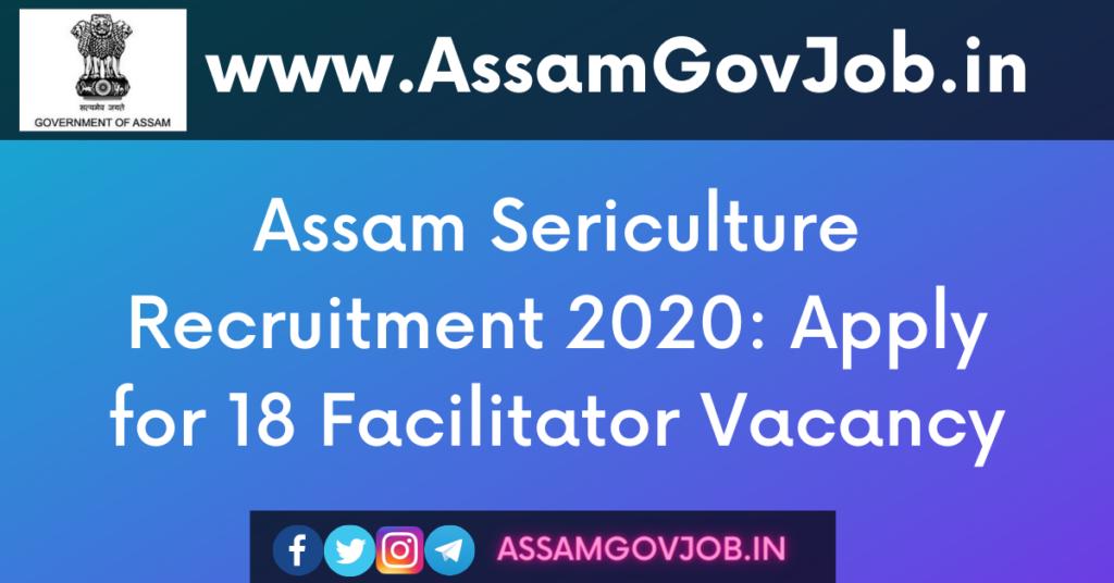 Assam Sericulture Recruitment 2020