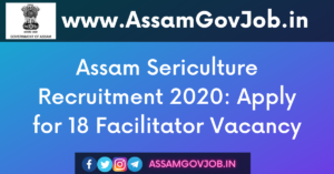 Assam Sericulture Recruitment 2020