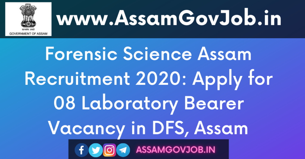 Forensic Science Assam Recruitment 2020