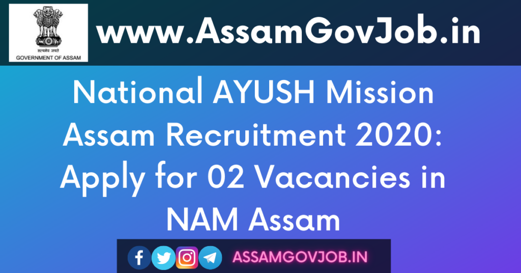 National AYUSH Mission Assam Recruitment