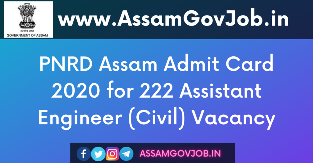 PNRD Assam Admit Card 2020 for 222 Assistant Engineer (Civil)
