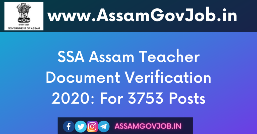 SSA Assam Teacher Document Verification 2020