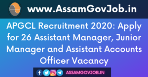 APGCL Assam Recruitment