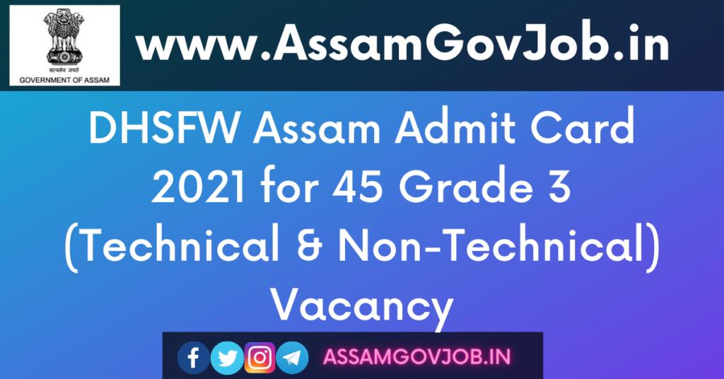 DHSFW Assam Admit Card 2021