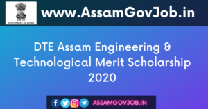 DTE Assam Engineering & Technological Merit Scholarship