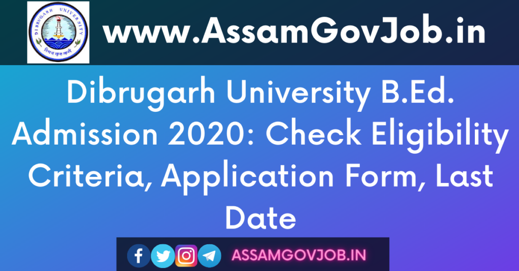 Dibrugarh University B.Ed. Admission