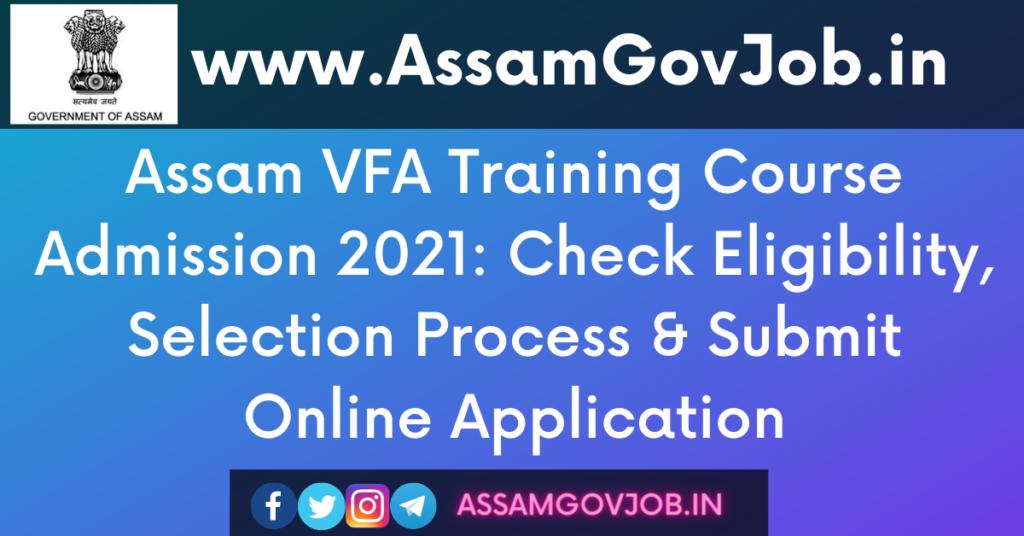 Assam VFA Training Course Admission