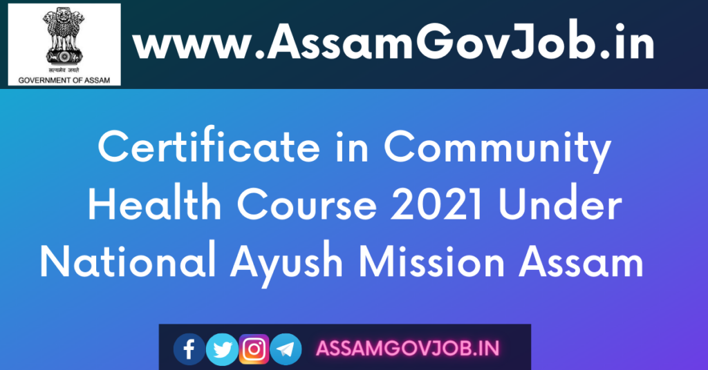 CCH Course 2021 Under National Ayush Mission Assam