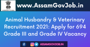 Animal Husbandry & Veterinary Recruitment 2021