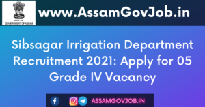 Sibsagar Irrigation Department Recruitment