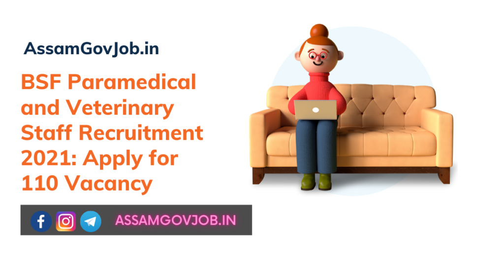 BSF Paramedical and Veterinary Staff Recruitment 2021