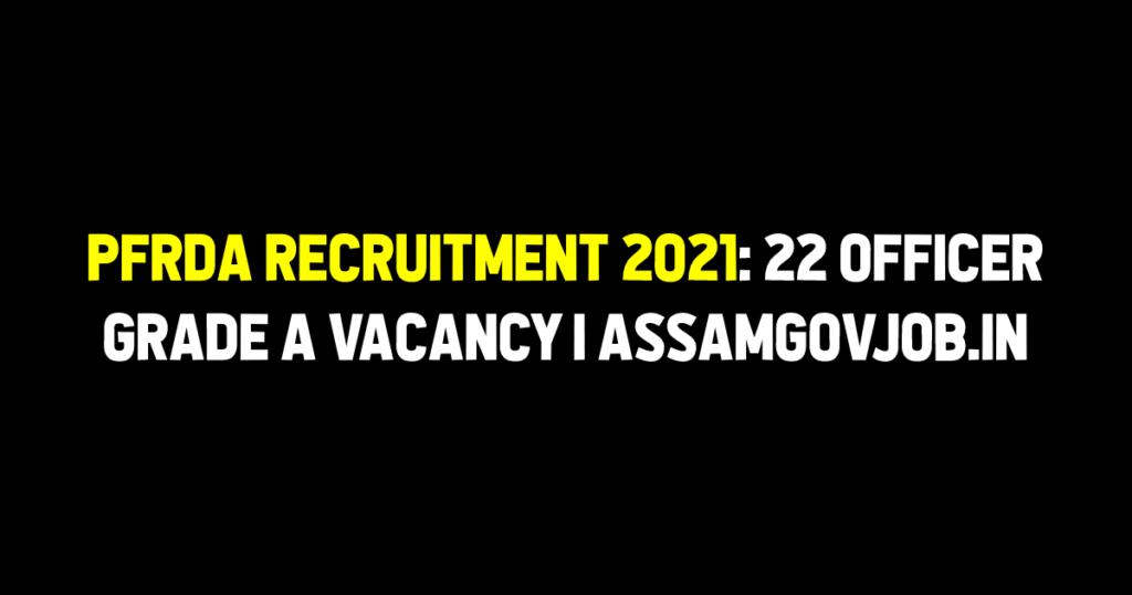 PFRDA Recruitment 2021